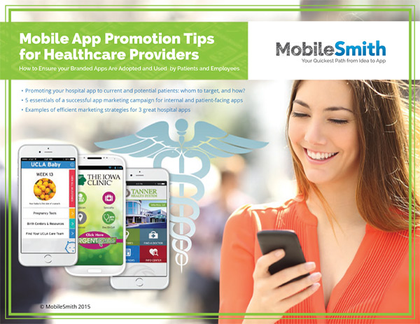 MobileSmith whitepapers: Mobile App Promotion Tips for Healthcare Providers