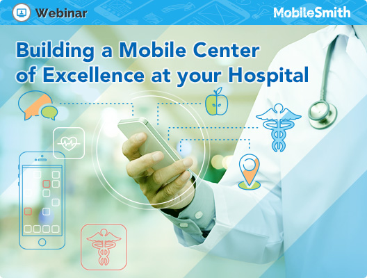 Mobile Center of Excellence Webinar