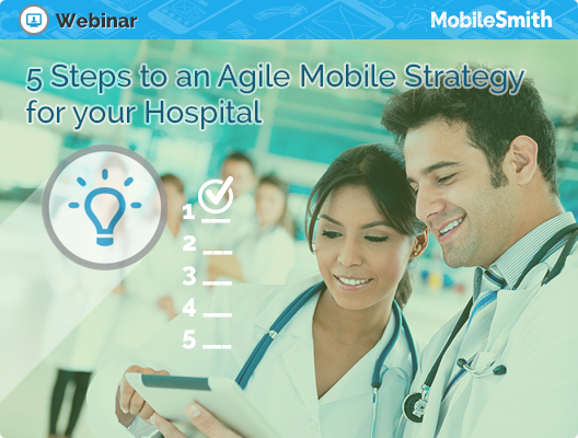 Agile Mobile Strategy for your Hospital