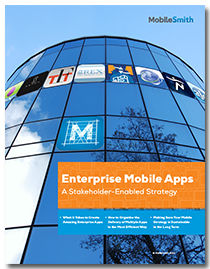 Whitepaper: Enterprise Mobile Apps - a Stakeholder-Enabled Strategy