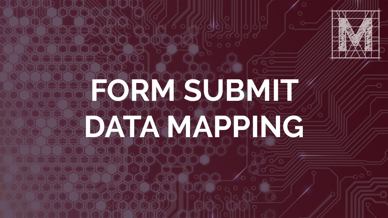 Form Submit Data Mapping