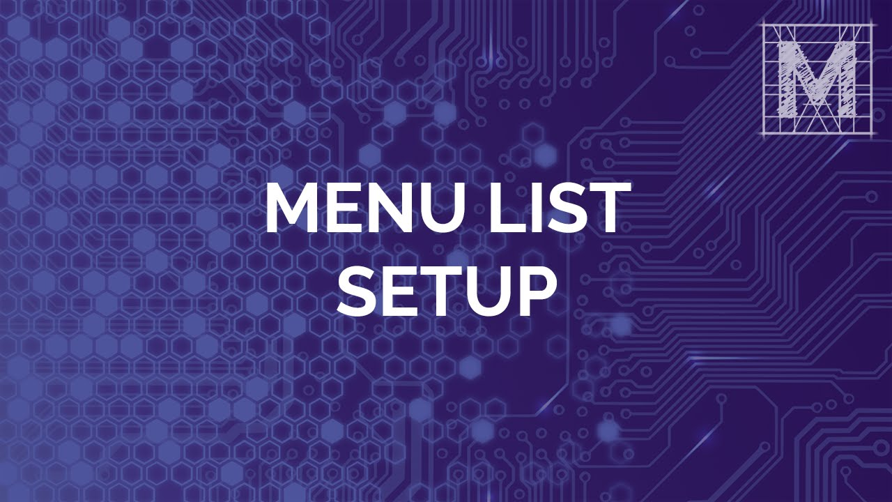Menu List Setup