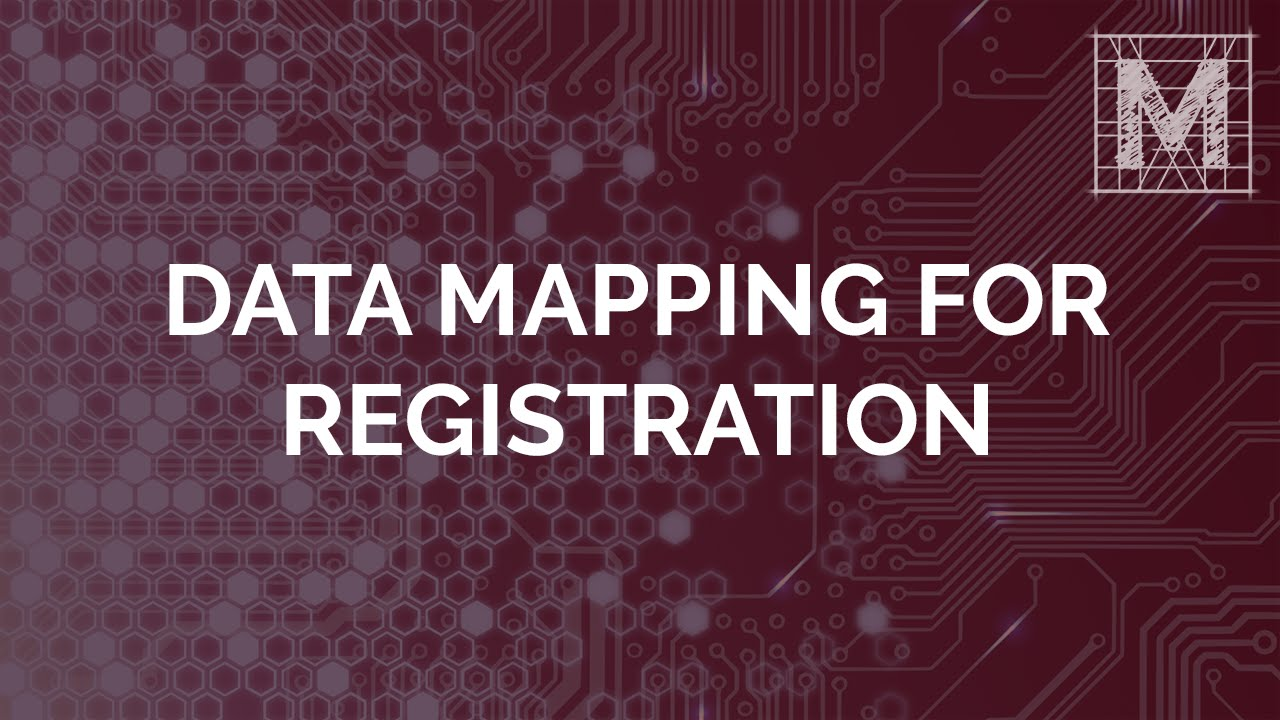 Registration Data Mapping