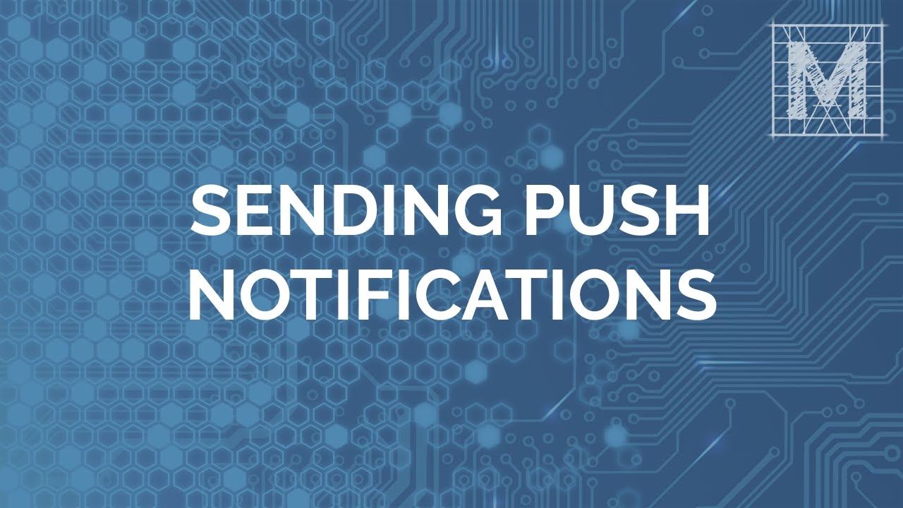 Sending Push Notifications