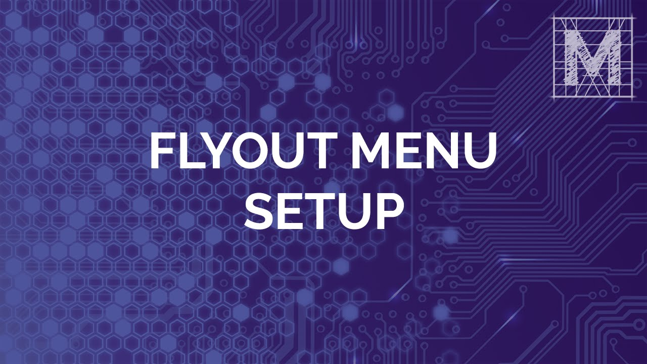 Setting up a Flyout Menu