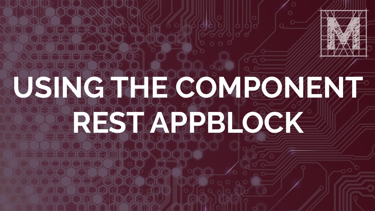 Using the Component REST AppBlock