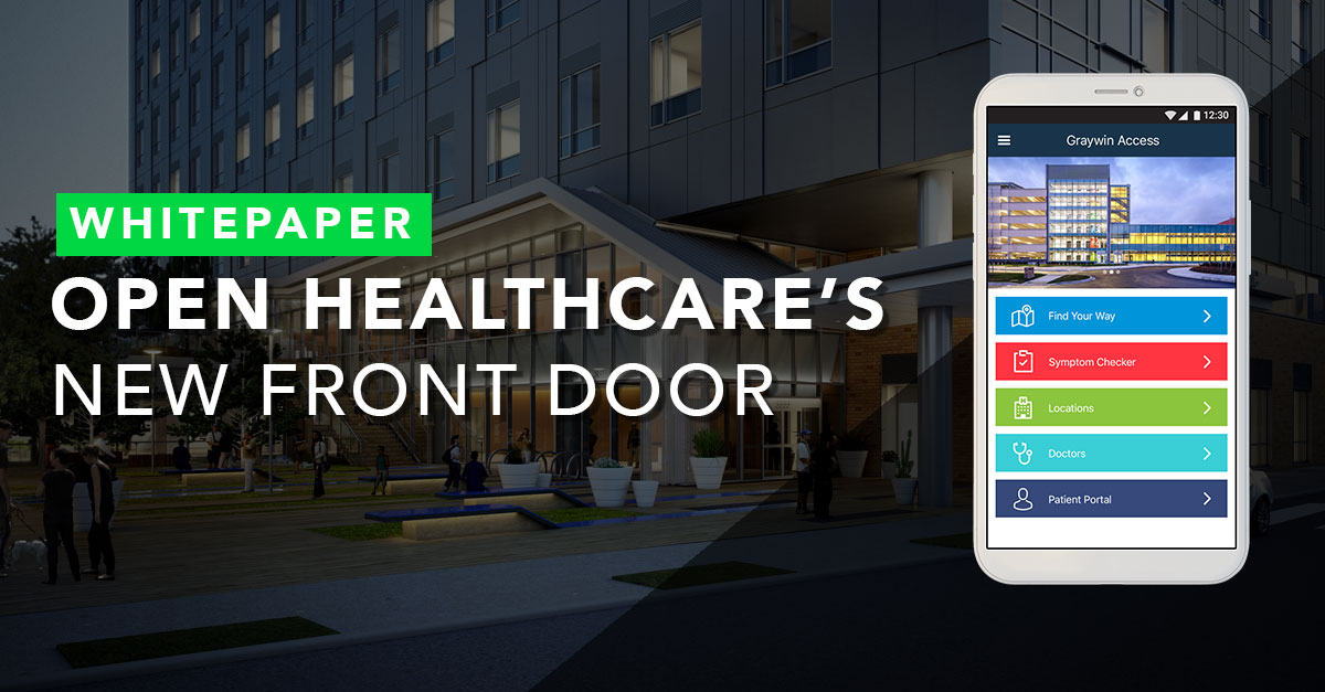 Healthcare's New Front Door